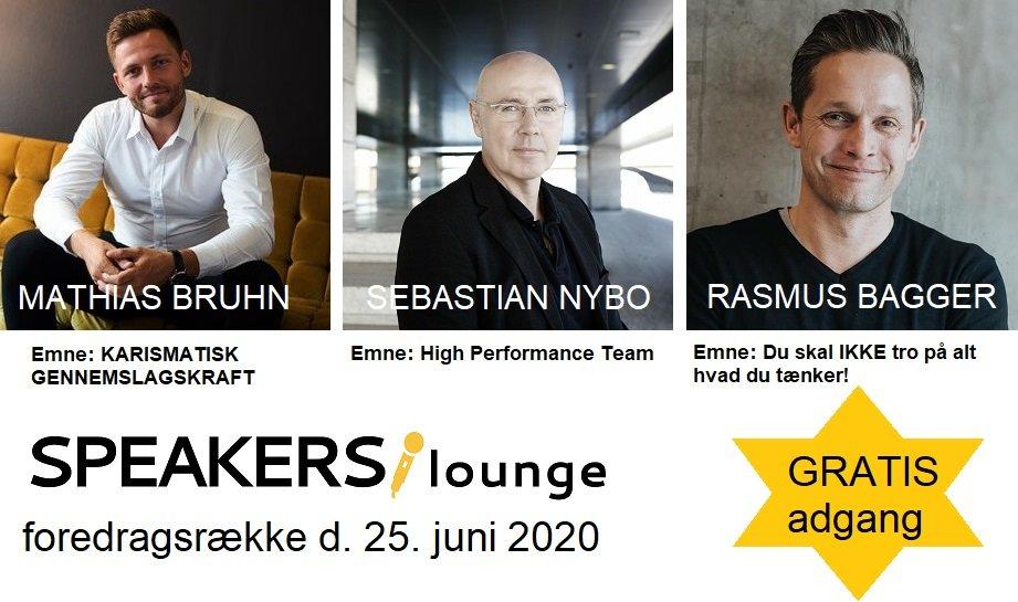 Mathias, Sebastian og Rasmus SPEAKERSlounge foredragsrække 25. juni 2020